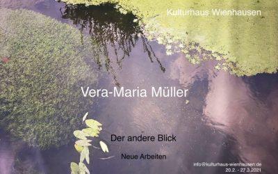 Vera-Maria Müller – Der andere Blick
